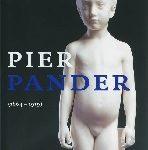 Pier Pander (1864-1919). Zoektocht naar zuiverheid