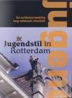 Jugendstil in Rotterdam